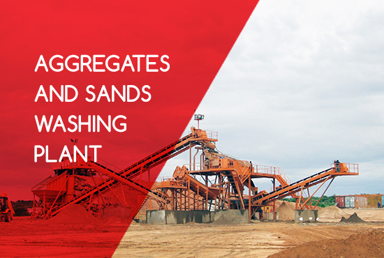 AGGREGATES AND SANDS WASHING PLANT